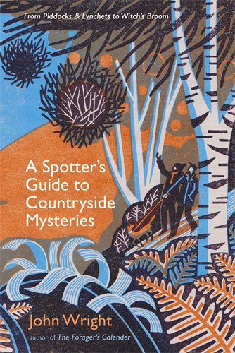 Sunday book review – A Spotter's Guide to Countryside Mysteries by John Wright
